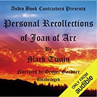Personal Recollections of Joan of Arc Hörbuch