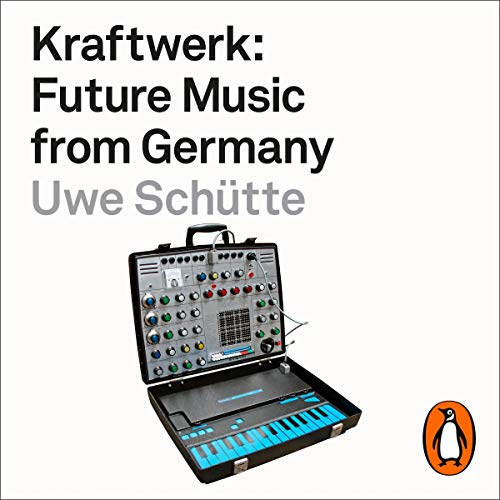 Kraftwerk Audiobook By Uwe Schütte cover art