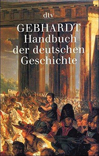 Handbuch der deutschen Geschichte (dtv Kassettenausgaben)