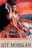 Her Prairie Knight (Prairie Brides Book Two)
