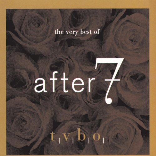 The Very Best Of After 7