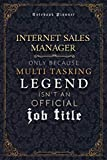 Internet Sales Manager Only Because Multi Tasking Legend Isn t An Official Luxury Job Title Working Cover Notebook Planner: Mom, Journal, Goal, A5, ... Event, 5.24 x 22.86 cm, 120 Pages, Weekly