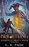 Brightling (Sovereigns of Bright and Shadow Book 2) (English Edition)