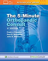 The 5 Minute Orthopaedic Consult (The 5-Minute Consult Series)