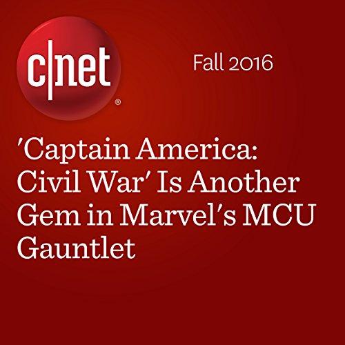 'Captain America: Civil War' Is Another Gem in Marvel's MCU Gauntlet audiobook cover art