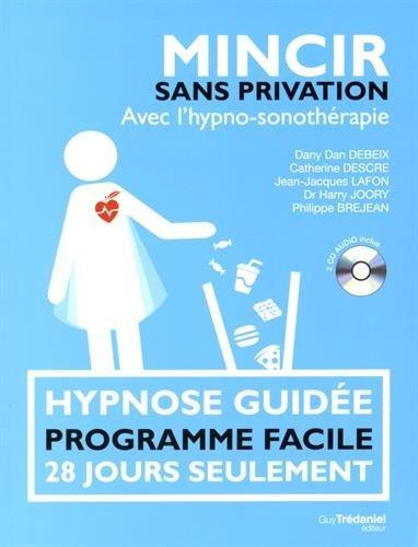 MINCIR SANS PRIVATION (LIVRE-CD) by DANY DAN DEBEIX