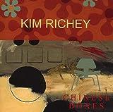 Songtexte von Kim Richey - Chinese Boxes