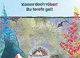 Die Lesebrücke / Deutsch-türkische Leseförderung für Klasse 1 und 2: Die Lesebrücke / Komm doch rüber!: Bu tarafa gel!: Deutsch-türkische Leseförderung für Klasse 1 und 2 / Band 2