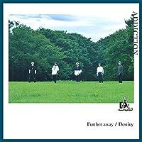 Further Away/Destiny