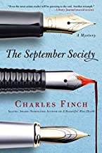 The September Society (Charles Lenox Mysteries) Reprint Edition by Finch, Charles [2009]