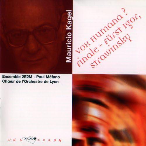 Mauricio Kagel, Boris Carmeli, Ensemble 2E2M, Paul Mefano, Choeurs De L'Orchestre National De Lyon & Bernard Tétu