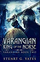 King Of The Norse: Premium Hardcover Edition