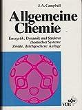 Allgemeine Chemie: Energetik, Dynamik und Struktur chemischer Systeme