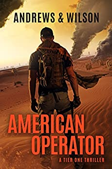 American Operator: A Tier One Story (Tier One Thrillers Book 4) by [Jeffrey Wilson, Brian Andrews]