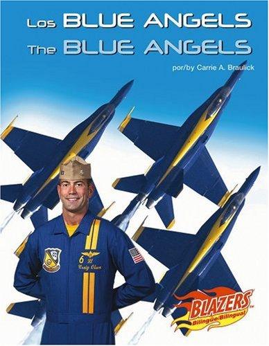 The Blue Angels/ Los Blue Angels (Blazers Bilingual)