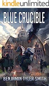 Blue Crucible (The Fallen World Book 7)