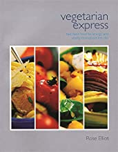 Vegetarian Express: Fast Fresh Food for Energy and Vitality Throughout the Day