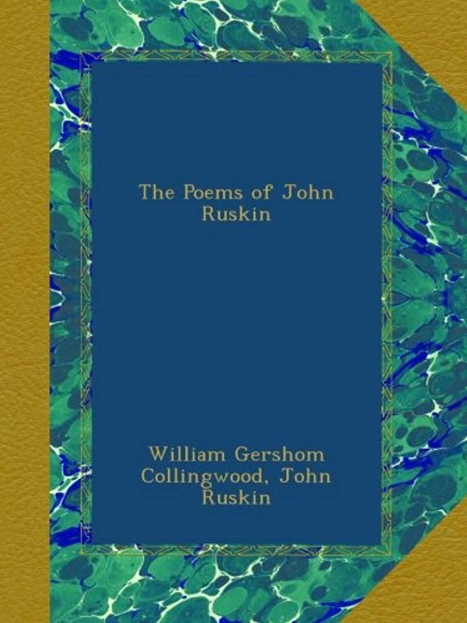 ナビゲーション聖書どれでもThe Poems of John Ruskin