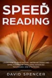 Speed Reading: Learn How to Read Faster - Increase Speed and...