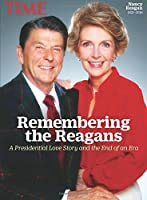 TIME Remembering the Reagans: A Presidential Love Story and the End of an Era