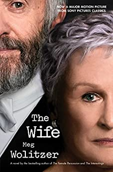 The Wife: A Novel by [Meg Wolitzer]