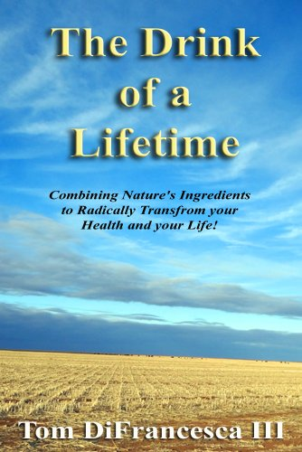The Drink of a Lifetime (Better Health for You Book 1) (English Edition)