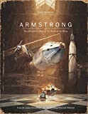 Image of Armstrong: The Adventurous Journey of a Mouse to the Moon (Mouse Adventures)