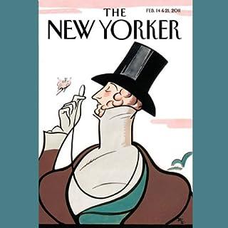 The New Yorker, February 14th & 21st 2011: Part 2 (Rebecca Mead, Mary Gaitskill, Adam Gopnik) cover art
