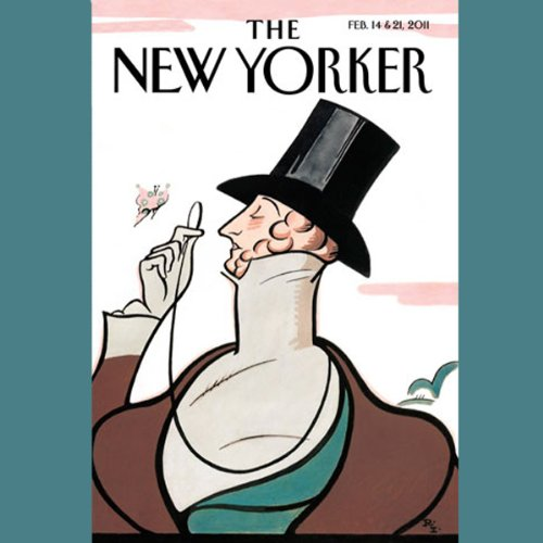 The New Yorker, February 14th & 21st 2011: Part 2 (Rebecca Mead, Mary Gaitskill, Adam Gopnik) audiobook cover art