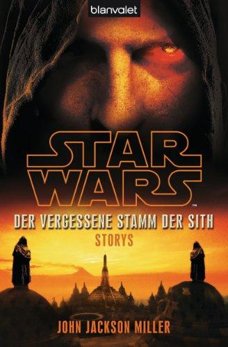 Star Wars™ Der Vergessene Stamm der Sith: Storys