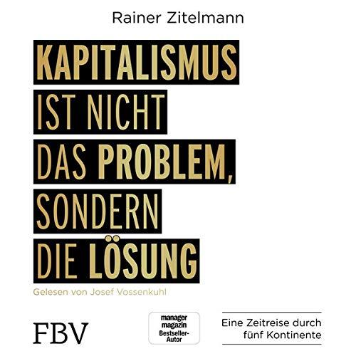 Kapitalismus ist nicht das Problem, sondern die Lösung cover art