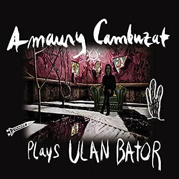 Amaury Cambuzat plays Ulan Bator