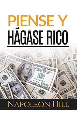 Piense y hágase rico (Traducción: David De Angelis) (Spanish Edition)
