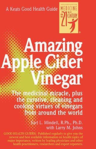 Good Health Uses for Apple Cider Vinegar