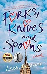 Forks, Knives, and Spoons, novel, Leah DeCesare