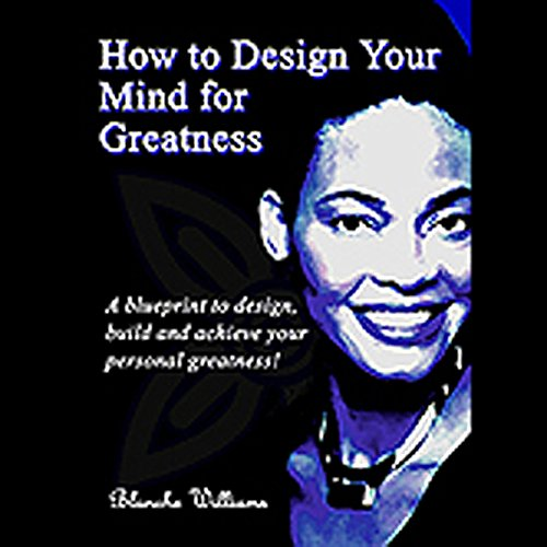 How To Design Your Mind For Greatness audiobook cover art