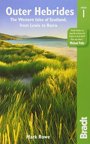 Outer Hebrides: The Western Isles of Scotland: from Lewis to Barra (Bradt Travel Guide)