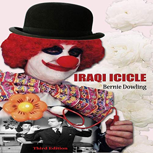 Iraqi Icicle (Third Edition) audiobook cover art