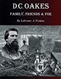 D.C. Oakes : Family, Friends & Foe (English Edition)