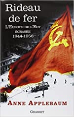Rideau de fer - L'Europe de l'Est écrasée (1944-1956) - Traduit de l'anglais par P.E. Dauzat de Anne Applebaum ( 15 octobre 2014 ) d'Anne Applebaum