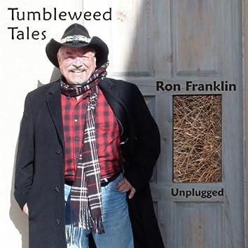 Tumbleweed Tales Unplugged