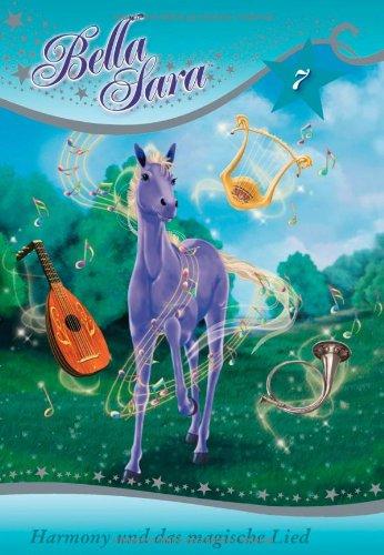 Bella Sara - Harmony und das magische Lied: Band 7