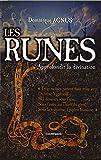 Les Runes - Approfondir la divination