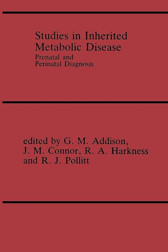 時間厳守呼吸通行料金Studies in Inherited Metabolic Disease: Prenatal and Perinatal Diagnosis
