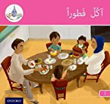 The Arabic Club Readers: Pink A: I am eating breakfast...
