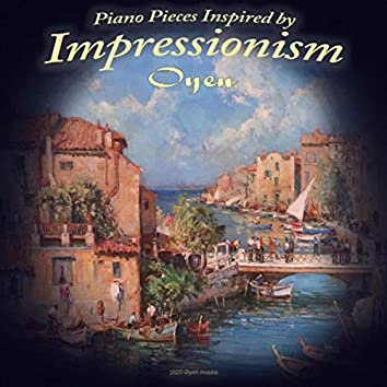 Piano Pieces Inspired by Impressionism