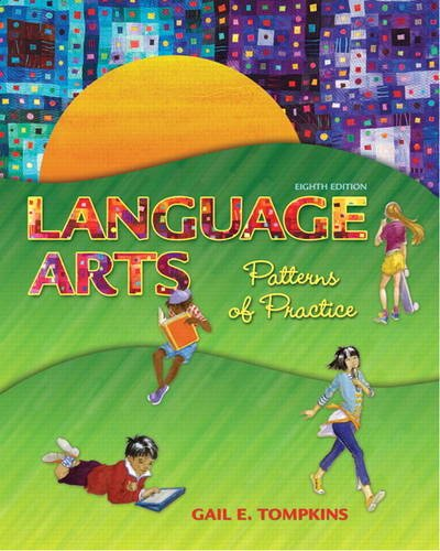Compare Textbook Prices for Language Arts: Patterns of Practice 8 Edition ISBN 9780132685757 by Tompkins, Gail E.