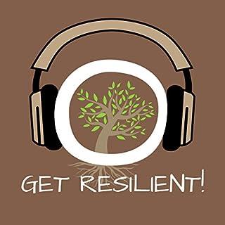 Get Resilient! Resilienz-Training mit Hypnose Titelbild