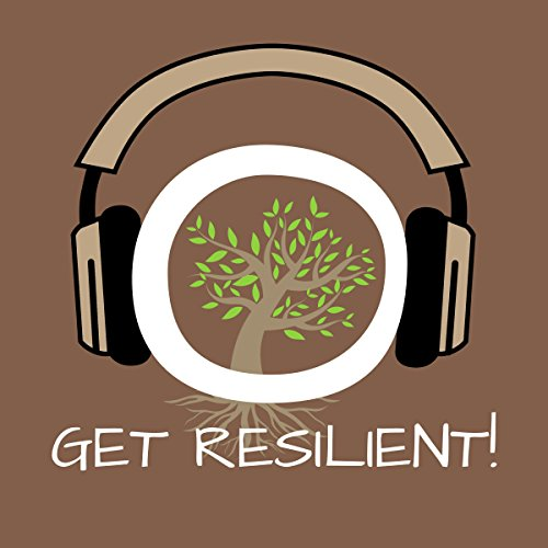 Get Resilient! Building Resilience by Hypnosis Titelbild