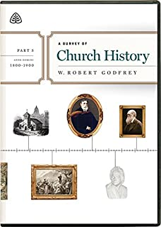 A Survey of Church History, Part 5 A.D. 1800-1900